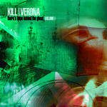 Kill Verona - There's Hope Behind the Ghost: Vol 1.