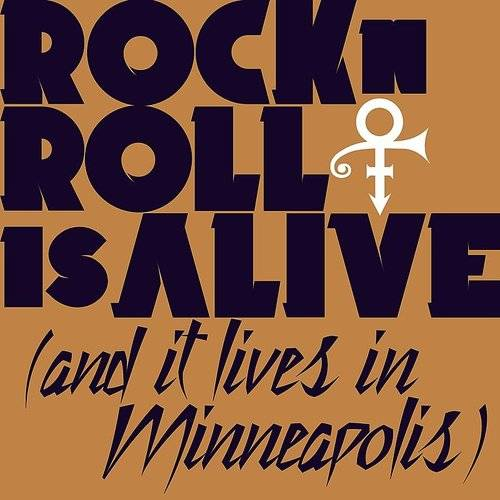 Rock 'n' Roll Is Alive! (And It Lives In Minneapolis) - Single