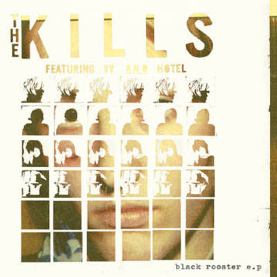 The Kills - Black Rooster