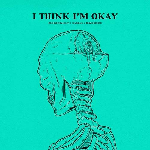 I Think I'm Okay - Single