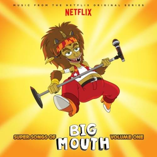 Super Songs Of Big Mouth Vol. 1-Music from the Netflix Original Series [LP Soundtrack]