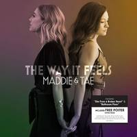 Maddie & Tae - The Way It Feels