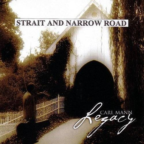 Straight And Narrow Road