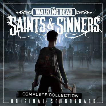 The Walking Dead: Saints & Sinners (Original Soundtrack) [2CD Complete Collection]