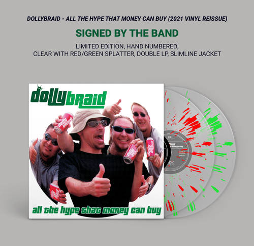 Dollybraid - All The Hype That Money Can Buy - Signed, Limited-Edition