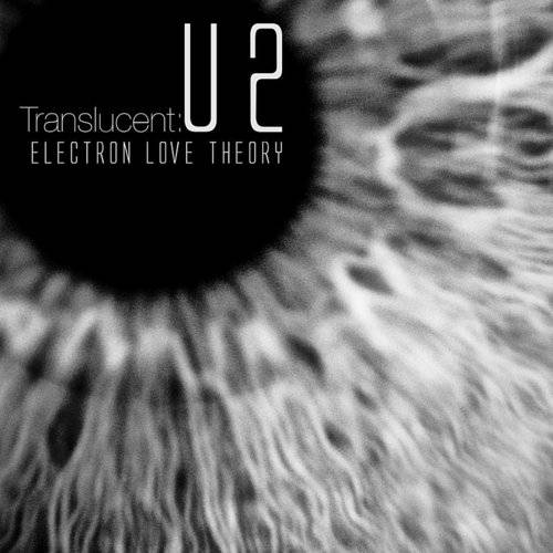 Translucent: U2