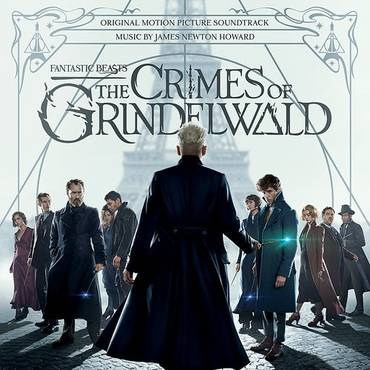 Fantastic Beasts: The Crimes Of Grindelwald [Selections from the Motion Picture LP Soundtrack]