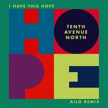 I Have This Hope (Ailo Remix) - Single