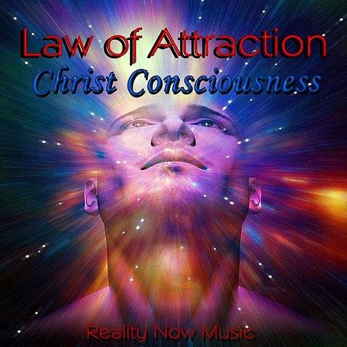 Law Of Attraction (Christ Consciousness)