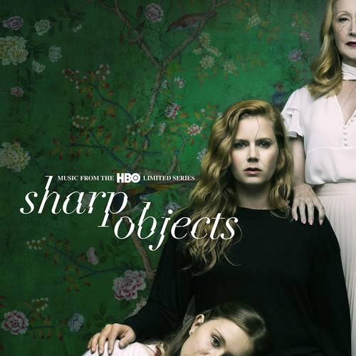 Sharp Objects: Music from the HBO Limited Series [Soundtrack]