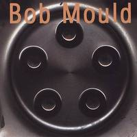 Bob Mould - Bob Mould [Heavyweight Clear Vinyl]