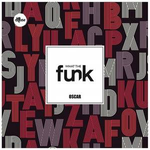 What The Funk - Single
