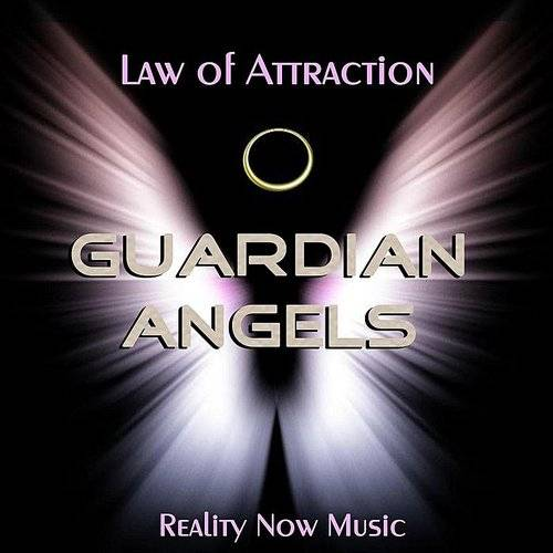 Law Of Attraction (Guardian Angels)