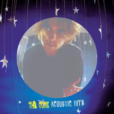 The Cure - Greatest Hits Acoustic