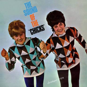 The Sound Of The Chicks [LP]