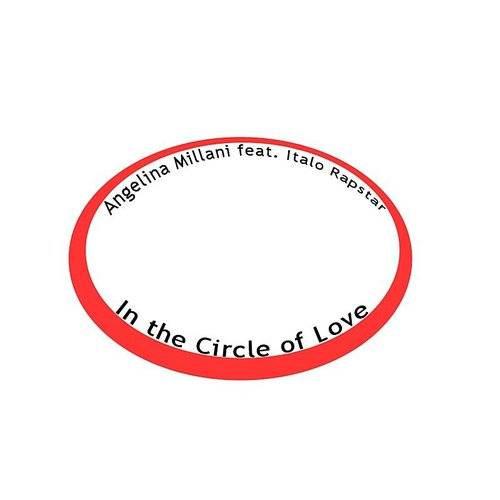 In The Circle Of Love (Feat. Italo Rapstar)