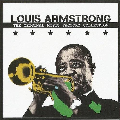 The Original Music Factory Collection, Louis Armstrong