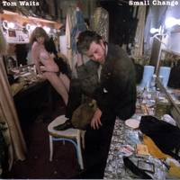 Tom Waits - Small Change [Remastered LP]