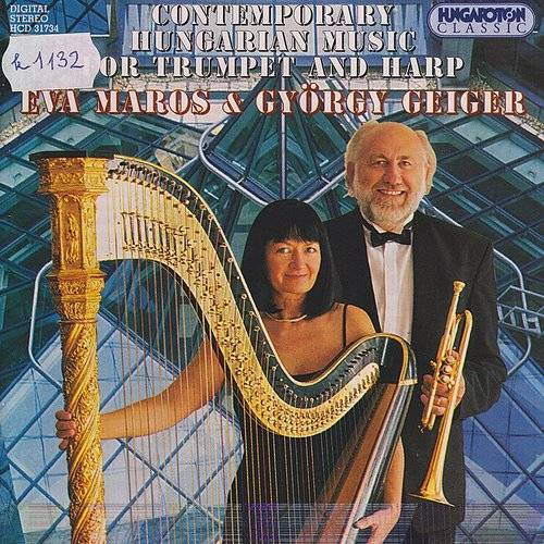 Contemporary Hungarian Music For Trumpet And Harp