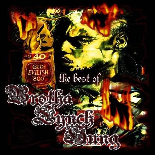 Brotha Lynch Hung - The Best Of Brotha Lynch Hung | Down In