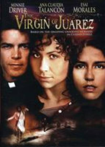 - Virgin Of Juarez