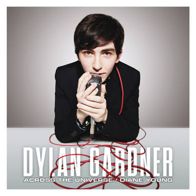 "Dylan Gardner - ""Across The Universe""/""Diane Young"""