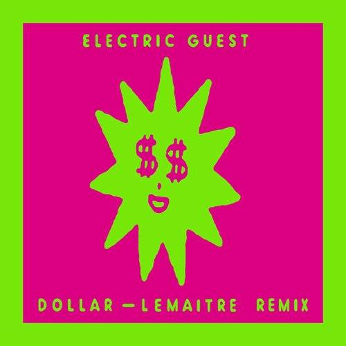 Dollar (Lemaitre Remix) - Single