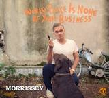 Morrissey - World Peace Is None Of Your Business [Vinyl]