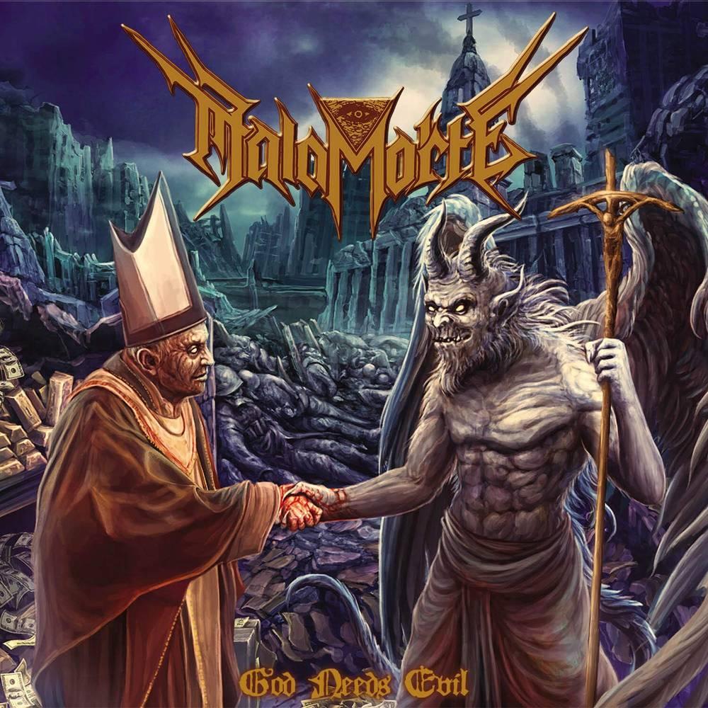 Malamorte - God Needs Evil
