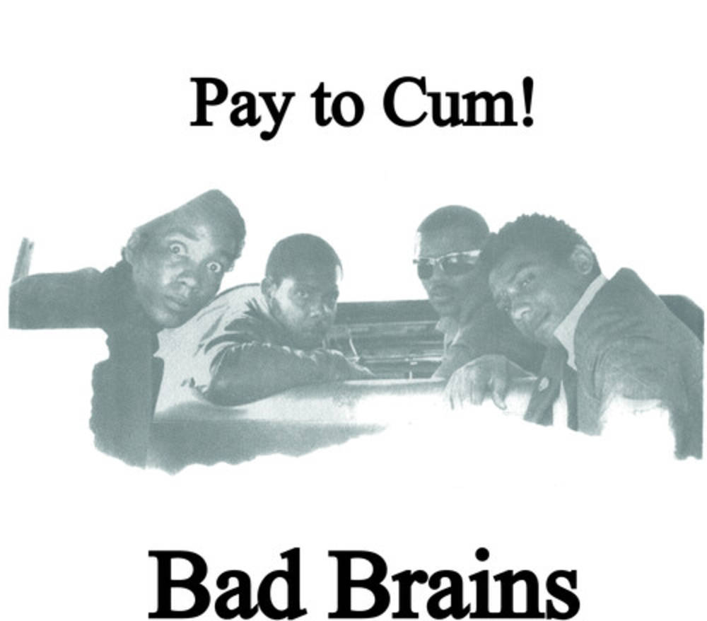 Bad Brains - Pay To Cum! [Indie Exclusive Limited Edition Black/White Vinyl Single]