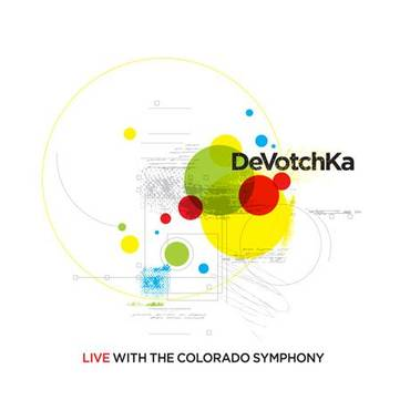 Devotchka Live With The Colorado Symphony (Dig)