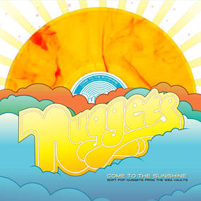 Nuggets: Come To The Sunshine: Soft Pop Nuggets from the WEA Vaults