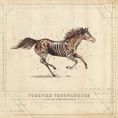 Turnpike Troubadours - A Long Way From Your Heart [LP]