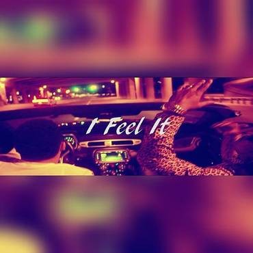 I Feel It - Single