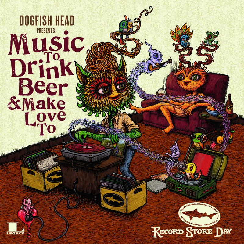Various Artists Dogfish Head Music To Drink Beer and Make Love To