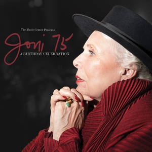 Joni 75: A Joni Mitchell Birthday Celebration [Import]