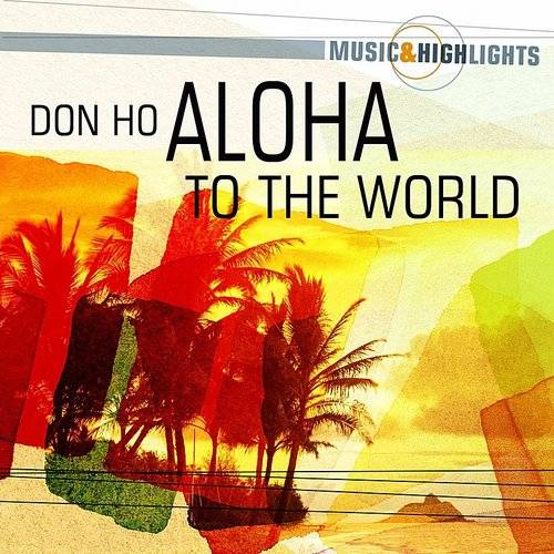 Music & Highlights: Aloha To The World