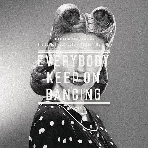 Keep On Dancing (Remixes) - Single