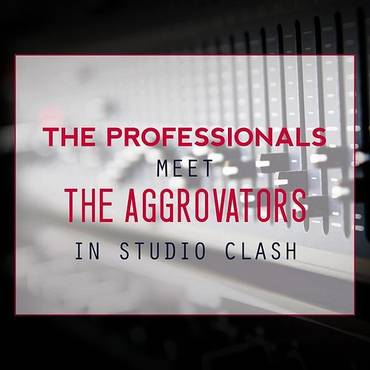 The Professionals Meet The Aggrovators In Studio Clash