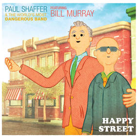 Happy Street (featuring Bill Murray)