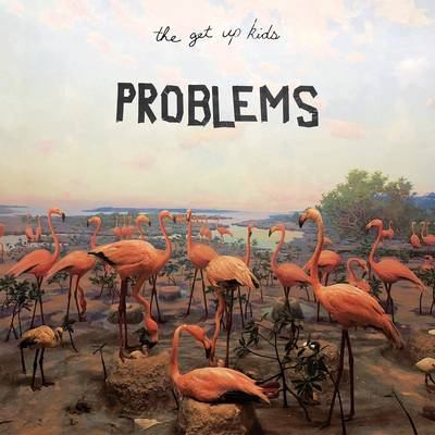 The Get Up Kids - Problems [LP]