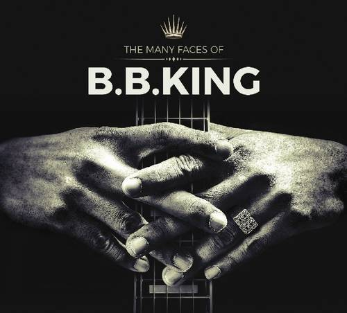 The Many Faces Of B.B. King [Import]
