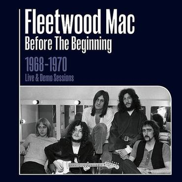 Before the Beginning 1968 - 1970 Live and Demo Sessions