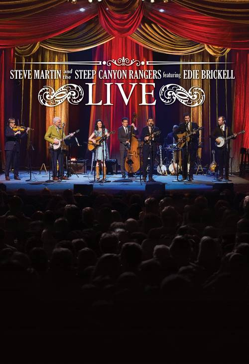 Steve Martin & The Steep Canyon Rangers Featuring Edie Brickell Live [DVD]