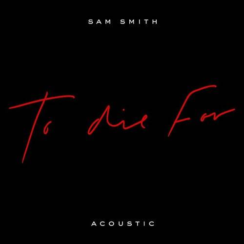 To Die For (Acoustic) - Single