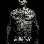 Aaron Drake - The Godfathers of Hardcore Official Motion Picture Score