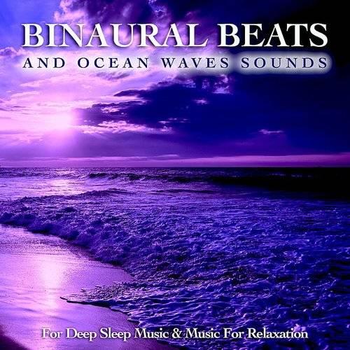 Binaural Beats Sleep - Sleeping Music: Binaural Beats & Ocean Waves