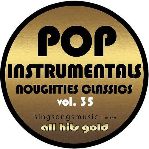 Pop Instrumentals: Noughties Classics, Vol. 35
