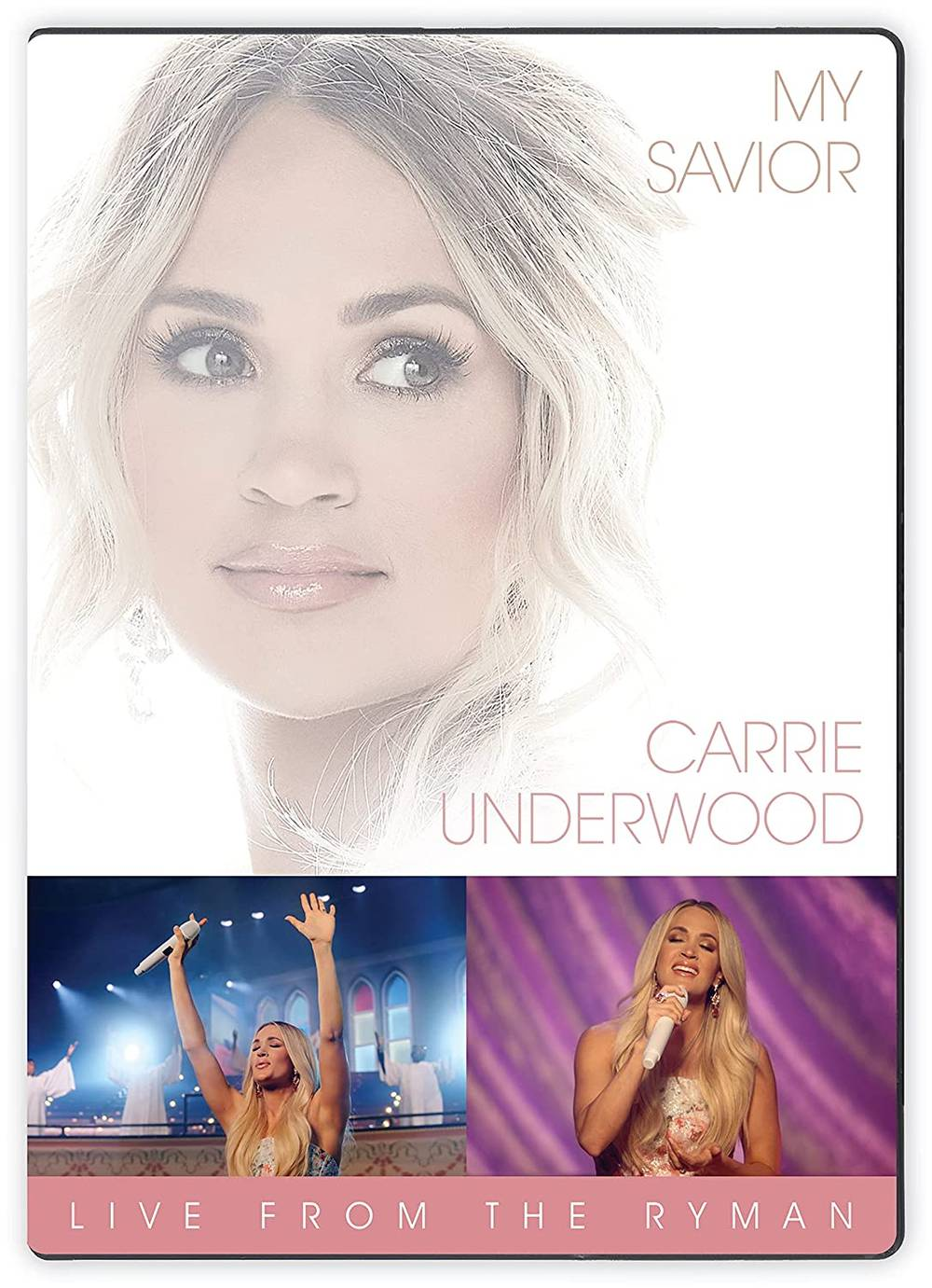 Carrie Underwood - My Savior: Live From The Ryman [DVD]