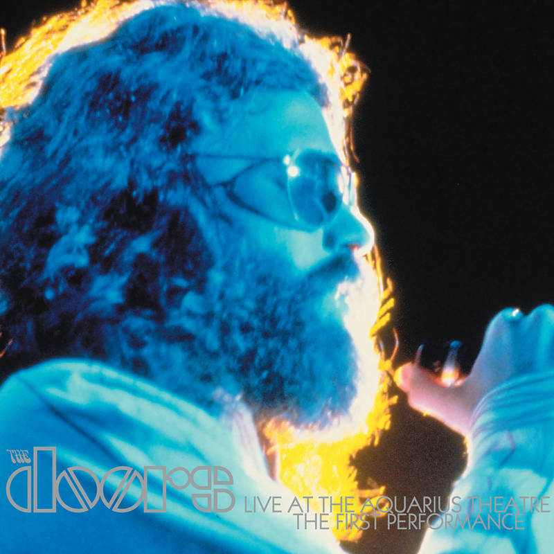 THE DOORS LIVE AT THE AQUARIUS: THE FIRST PERFORMANCE